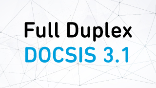 Enabling 10 Gbps Cable Networks with Full Duplex DOCSIS 3.1