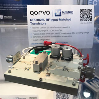 Qorvo's QPD1025L input-matched GaN transistor, featured in the booth of one of our global channel partners, Mouser Electronics