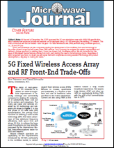 '5G Fixed Wireless Access Array and RF Front-End Trade-Offs' – Microwave Journal, Feb. 2018 featured cover article