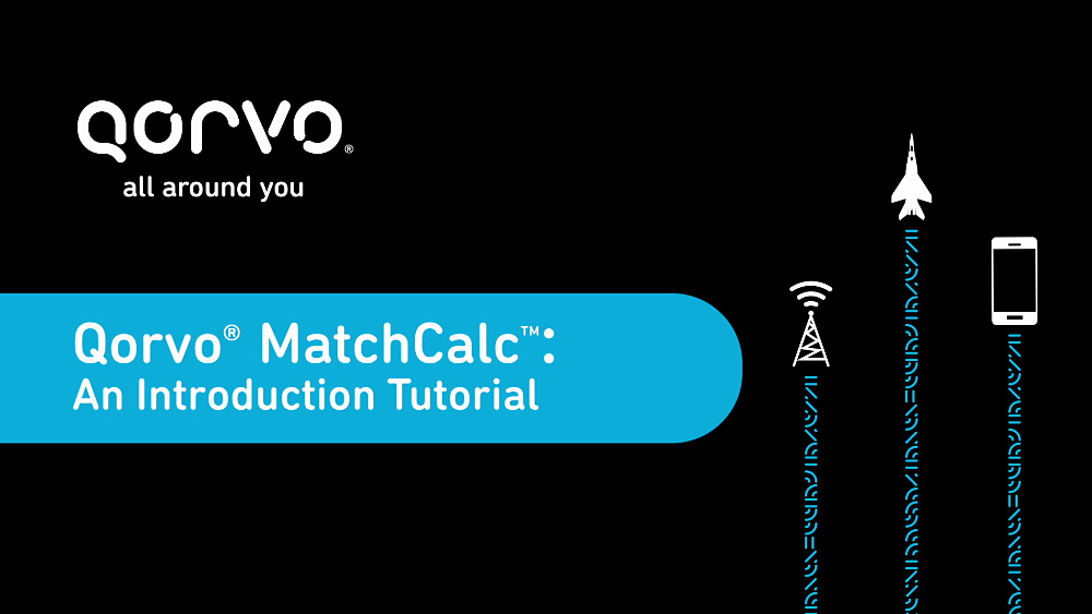 Qorvo MatchCalc An Introduction