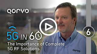 The Importance of Complete 5G RF Solutions
